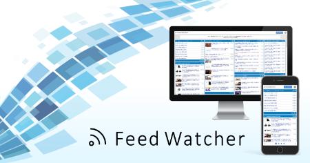 Feed Watcher - 自分だけのRSSフィードリーダー型ポータルサイト